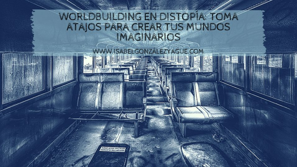 worldbuilding en distopía